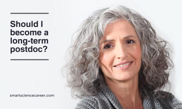 Should I become a long-term postdoc?