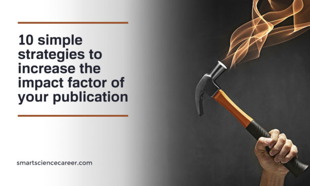 10 simple strategies to increase the impact factor of your publication