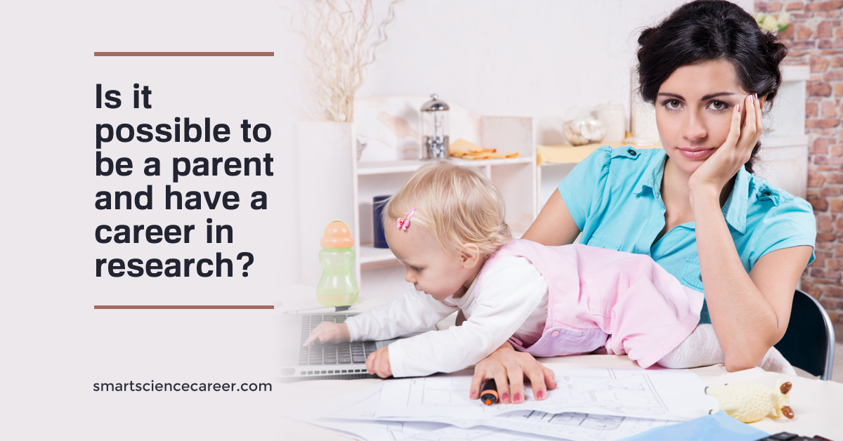 Is it possible to be a parent and have a career in research?