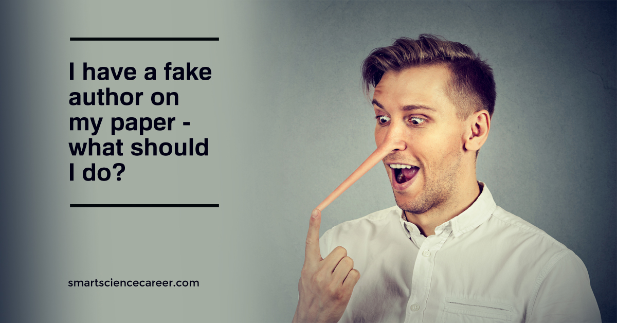 I have a fake author on my paper – what should I do?