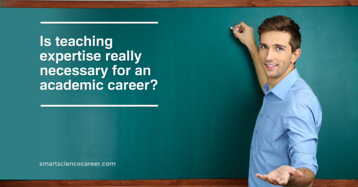 Is teaching expertise really necessary for an academic career?