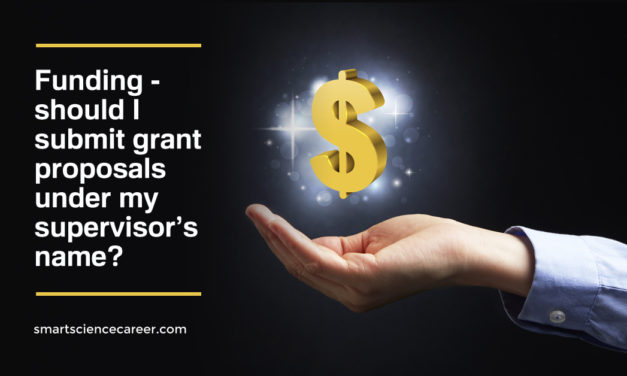 Funding – should I submit grant proposals under my supervisor's name?