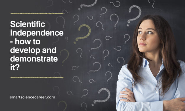 Scientific independence – how to develop and demonstrate it?