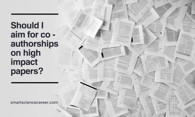 Should I aim for co-authorships on high impact papers?