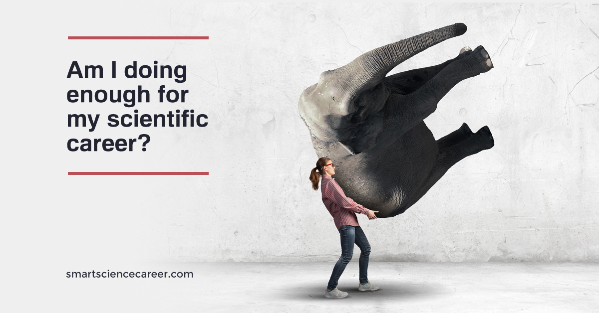 Am I doing enough for my scientific career?